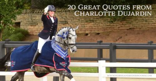 20QuotesfromCharlotteDujardin-horseandriderbooks