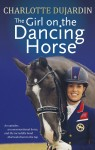 Girl on Dancing Horse