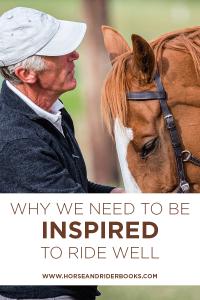 WhyWeNeedtoBeInspired-horseandriderbooks