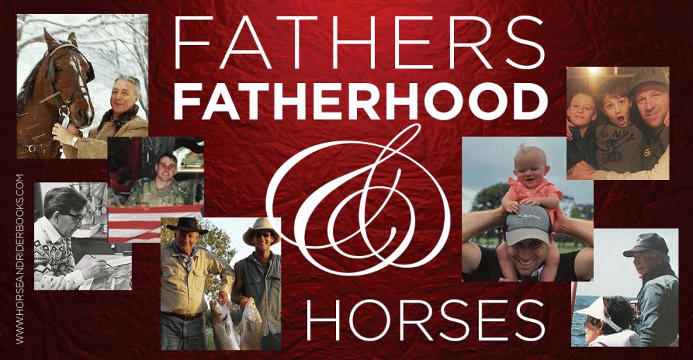 FathersFatherhoodHorses-horseandriderbooks
