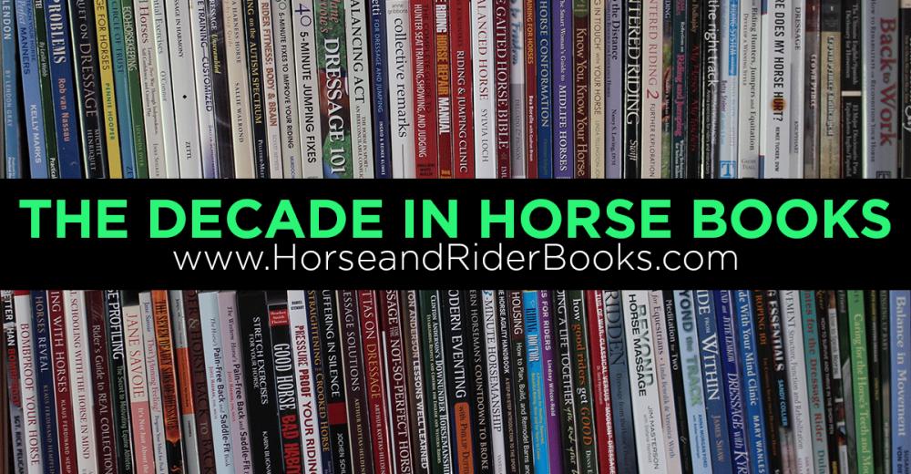 TheDecadeinHorseBooks-horseandriderbooks